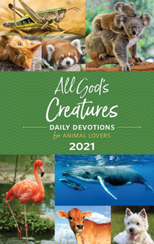Photo Cover of All God's Creatures, a 2021 Guide Posts' Daily Devotionals featuring pet and animal stories.